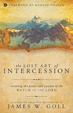 The Lost Art of Intercession af James W. Goll