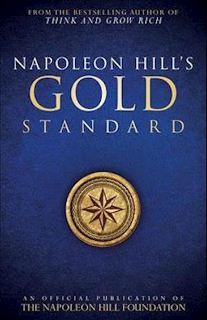 Bog paperback Napoleon Hill's Gold Standard af Napoleon Hill