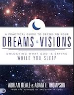 A Practical Guide to Decoding Your Dreams and Visions af Adam Thompson, Adrian Beale