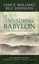 Invading Babylon af Lance Wallnau, Bill Johnson