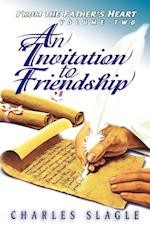 An Invitation to Friendship: From the Father's Heart
