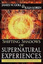 Shifting Shadows of Supernatural Experiences af Julia Loren, James Goll