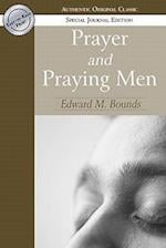 Prayer and Praying Men af Edward M. Bounds