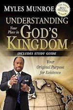 Understanding Your Place in God's Kingdom af Myles Munroe