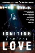 Igniting Furious Love af Heidi Baker