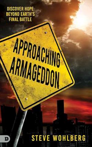 Approaching Armageddon