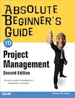 Absolute Beginner's Guide to Project Management (Absolute Beginner's Guide)
