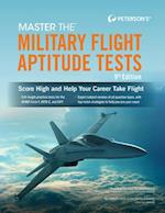 Peterson's Master the Military Flight Aptitude Tests (MASTER THE MILITARY FLIGHT APTITUDE TESTS)