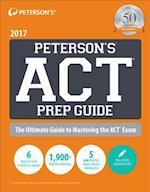 Peterson's ACT Prep Guide 2017 (Petersons ACT Prep Guide)