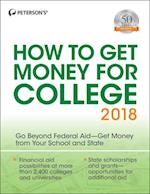 How to Get Money for College 2018 (How to Get Money for College)