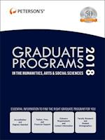 Peterson's Graduate Programs in the Humanities, Arts & Social Sciences 2018 (PETERSON'S GRADUATE PROGRAMS IN THE HUMANITIES, ARTS & SOCIAL SCIENCES)