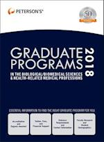 Peterson's Graduate Programs in the Biological / Biomedical Sciences & Health-related Medical Professions 2018 (Petersons Graduate Programs in the Biological SciencesBiomedical Sciences Health Related Medical Professions)