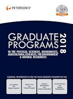 Peterson's Graduate Programs in the Physical Sciences, Mathematics, Agricultural Sciences, Environment & Natural Resources 2018 (PETERSON'S GRADUATE PROGRAMS IN THE PHYSICAL SCIENCES, MATHEMATICS, AGRICULTURAL SCIENCES, THE ENVIRONMENT & NATURAL RESOURCES)