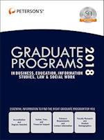 Peterson's Graduate Programs in Business, Education, Information Studies, Law & Social Work 2018 (Petersons Graduate Programs in Business Education Information Studies Law and Social Work)