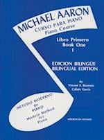Michael Aaron Piano Course (Curso Para Piano), Bk 1 (Michael Aaron Piano Course, nr. 1)