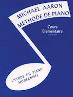 Michael Aaron Piano Course, Bk 1 (Michael Aaron Piano Course, nr. 1)