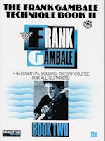 The Frank Gambale Technique, Bk 2 (Manhattan Music Publications, nr. 2)