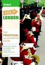 Fodor's See It London af Richard Cavendish, Nick Edwards, Judith Bamber