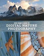 John Shaw's Guide to Digital Nature Photography af John Shaw