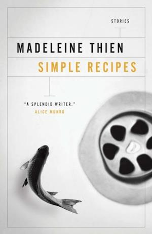 Simple Recipes af Madeleine Thien