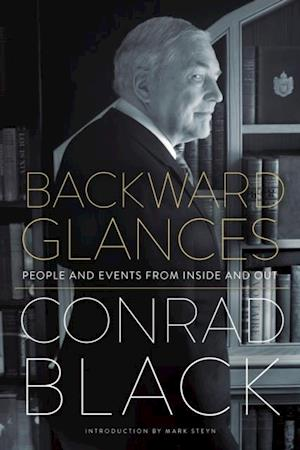 Backward Glances af Conrad Black