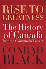 Rise To Greatness af Conrad Black