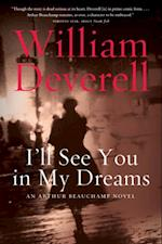 I'll See You in My Dreams af William Deverell