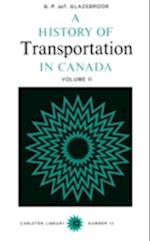 A History of Transportation in Canada (Carleton Library Series)