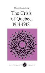 The Crisis of Quebec, 1914-1918 af Elizabeth Armstrong