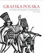 Grafika Polska - Estampes Polonaises - Polish Prints, 1918-1939