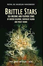 Brittle Stars, Sea Urchins and Feather Stars of British Columbia, Southeast Alaska and Puget Sound (Royal BC Museum Handbooks)