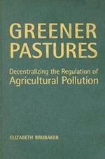 Greener Pastures (University of Toronto Centre for Public Management Monograph Series)