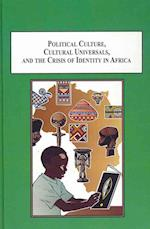 Political Culture, Cultural Universals, and the Crisis of Identity in Africa