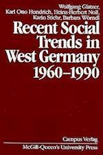 Recent Social Trends in West Germany, 1960-1990 af Wolfgang Glatzer