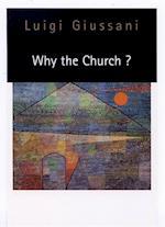 Why the Church? af Luigi Giussani