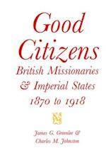 Good Citizens af Charles M. Johnston, James G. Greenlee