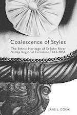 Coalescence of Styles (McGill Queens Studies in Ethnic History)