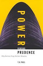 Power versus Prudence af T V Paul