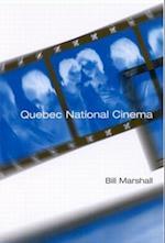 Quebec National Cinema af Bill Marshall