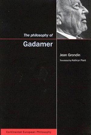 The Philosophy of Gadamer