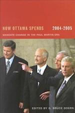 How Ottawa Spends, 2004-2005 (None)