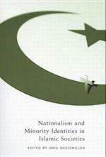 Nationalism and Minority Identities in Islamic Societies (Studies in Nationalism and Ethnic Conflict)