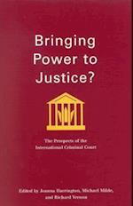 Bringing Power to Justice? (Studies in Nationalism and Ethnic Conflict, nr. 3)