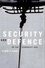 Security and Defence in the Terrorist Era af Elinor C. Sloan