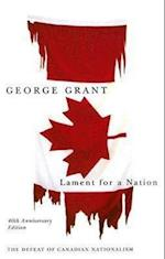 Lament for a Nation af George Grant