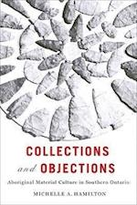 Collections and Objections (MCGILL-QUEEN'S NATIVE AND NORTHERN SERIES)