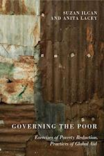 Governing the Poor af Anita Lacey, Suzan Ilcan