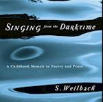 Singing from the Darktime