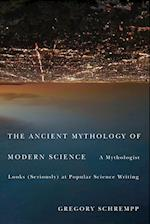 The Ancient Mythology of Modern Science af Gregory Schrempp