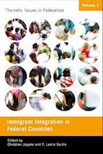 Immigrant Integration in Federal Countries af Christian Joppke